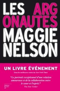 Maggie Nelson - Les argonautes.