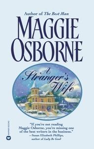 Maggie Osborne - A Stranger's Wife.