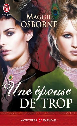Maggie Osborne - Une épouse de trop.