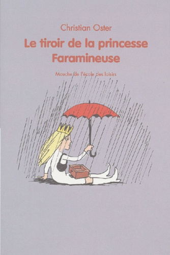 Maggie Oster - Le tiroir de la princesse Faramineuse.