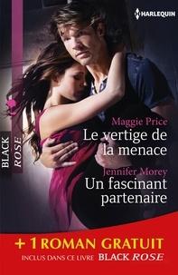 Maggie Price et Trish Morey - Le vertige de la menace - Un fascinant partenaire - Chimères - (promotion).