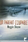 Maggie Shayne - Un parfait coupable.