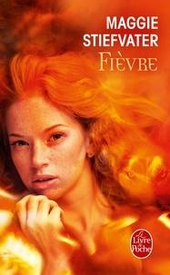 Maggie Stiefvater - Fièvre.