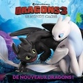 Maggie Testa et Shane L. Johnson - Dragons 3, le monde caché - De nouveaux dragons !.