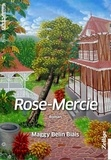 Maggy Belin Biais - Rose-Mercie.