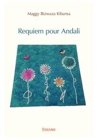 Maggy Bizwaza Kibansa - Requiem pour Andali.