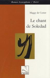 Maggy De Coster - Le chant de Soledad.