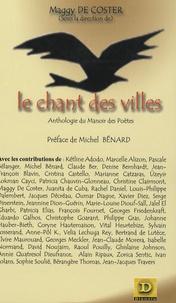 Maggy De Coster - Le Chant des Villes - Anthologie du Manoir des Poètes.