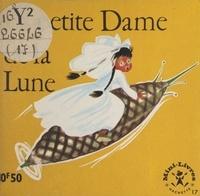 Maggy Larissa et Nans van Leeuwen - La petite Dame de la Lune.