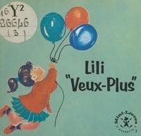 """Maggy Larissa et Nans van Leeuwen - Lili """"Veux-Plus""""."""