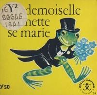Maggy Larissa et Nans van Leeuwen - Mademoiselle Rainette se marie.