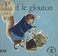 Maggy Larissa et Nans van Leeuwen - Plouf le glouton.