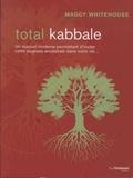 Maggy Whitehouse - Total kabbale - Faites entrer l'équilibre et le bonheur dans votre vie....