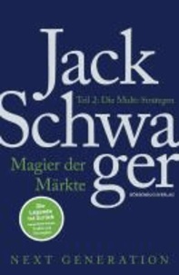 Magier der Märkte: Next Generation 02 - Die Multi-Strategen.