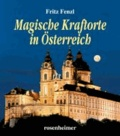 Magische Kraftorte in Österreich.