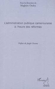 Deedr.fr L'administration publique camerounaise a l'heure des réformes Image