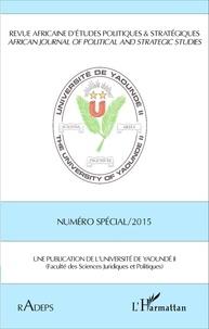 Magloire Ondoa - Revue africaine d'études politiques & stratégiques N° spécial/2015 : .