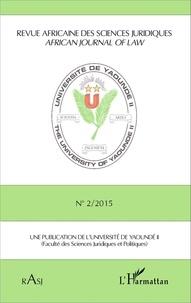 Magloire Ondoa - Revue africaine des sciences juridiques N° 2/2015 : .