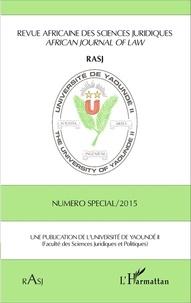 Magloire Ondoa - Revue africaine des sciences juridiques  : Numéro spécial 2015.