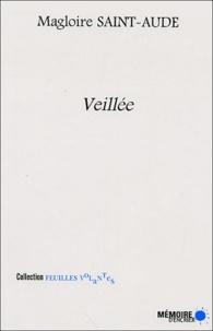 Magloire Saint-Aude - Veillée.