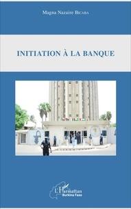Lemememonde.fr Initiation à la banque Image