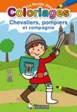 Magnard - Chevaliers, pompiers et compagnie.