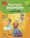 Magnard - Mes super activités de maternelle 3-4 ans - Danseuses, princesses et fées.