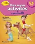 Magnard - Mes super activités de maternelle 5-6 ans - Poneys, Gymnastes et Sirènes.