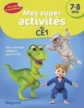 Magnard - Mes super activités du CE1 7-8 ans - Dinosaures, judokas et astronautes.