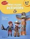 Magnard - Mes super activités du CP 6-7 ans - Pirates, Cow-boys et Indiens.