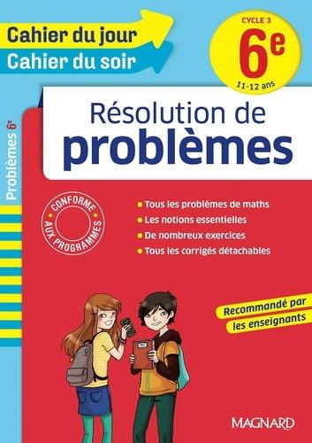 Résolution de problèmes 6e Cycle 3  Edition 2016