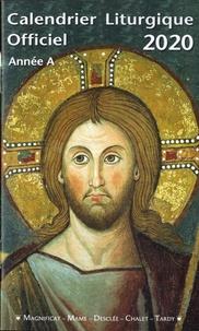 Magnificat - Calendrier liturgique officiel Année A.