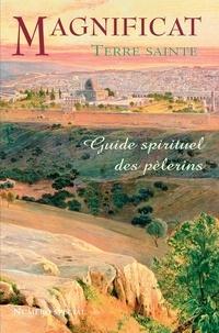 Magnificat - Magnificat Terre sainte - Guide spirituel des pèlerins.