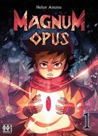 Heitor Amatsu - Magnum Opus T01.