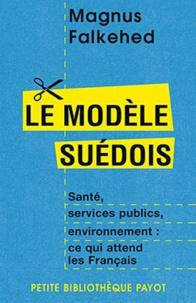 Galabria.be Le modèle suédois - Santé, services publics, environnement : ce qui attend les Français Image