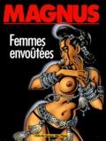 Magnus - Femmes envoûtées.