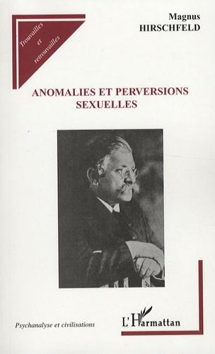 Magnus Hirschfeld - Anomalies et perversions sexuelles.