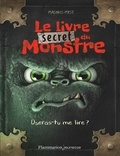 Magnus Myst - Le livre secret du monstre - Oseras-tu me lire ?.