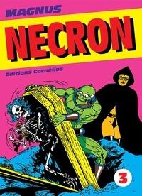 Magnus - Necron Tome 3 : .