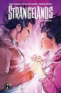 Mags Visaggio et Darcie Little Badger - Strangelands Tome 2 : Electrochoc.