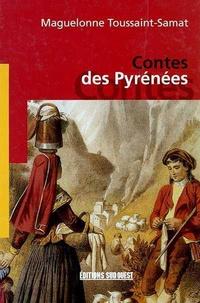 Maguelonne Toussaint-Samat - Contes des Pyrénéens.