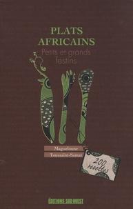 Maguelonne Toussaint-Samat - Plats africains - Petits et grands festins.