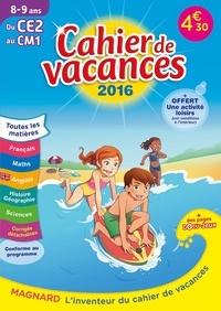 Maguy Bilheran - Cahier de vacances du CE2 au CM1 8-9 ans.