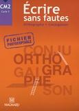 Maguy Bilheran et Bernard Séménadisse - Ecrire sans fautes CM2 Cycle 3 - Orthographe Conjugaison.