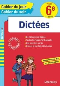 Téléchargez des livres gratuits en ligne pour ipad Dictées 6e Cycle 3 DJVU CHM 9782210752979 par Maguy Cazalot