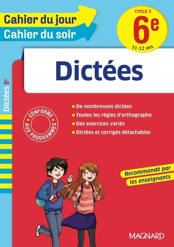 Dictées 6e Cycle 3  Edition 2016