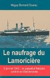 Maguy Dumond Courau - Le naufrage du Lamoricière.