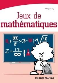 Maguy Ly - Jeux de mathématiques.
