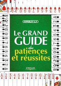 Maguy Ly - Le grand guide des patiences et réussites.