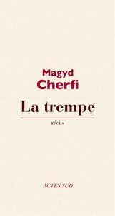 Magyd Cherfi - La Trempe.